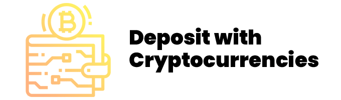deposit with cryptocurrencies