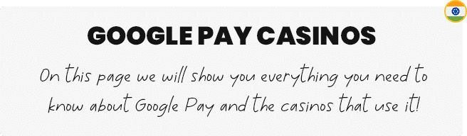 Google Pay Casinos in India