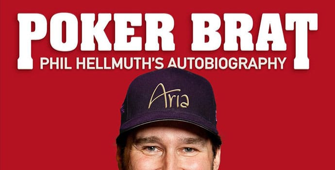 "Phil Hellmuth's autobiography ""Poker Brat"""